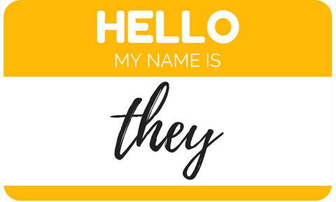 Name tag that features 'they' as the name.